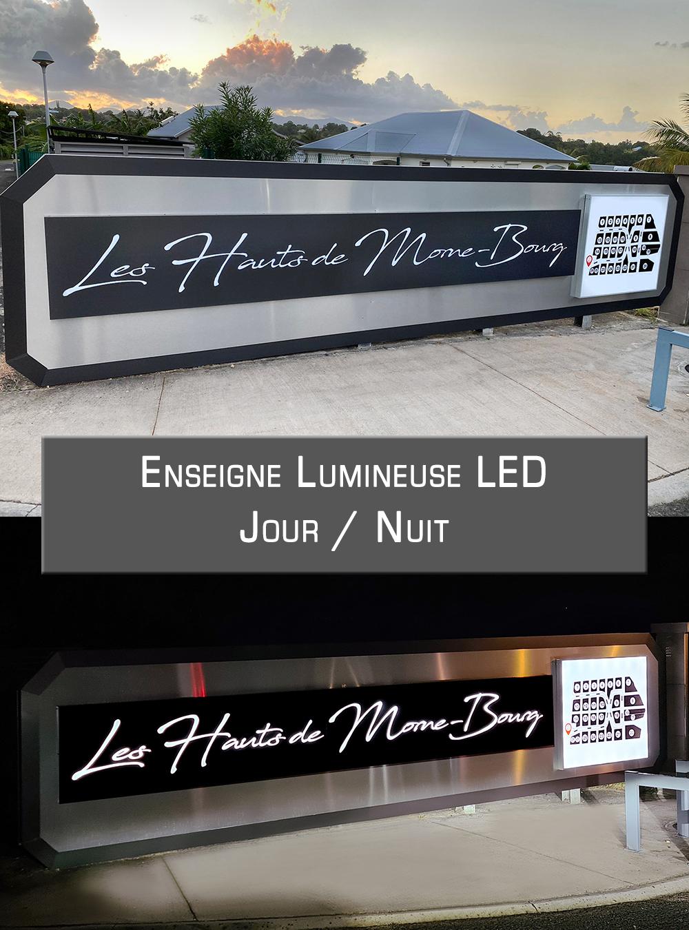 Enseigne Lumineuse LED, visibilité et esthétisme Jour / Nuit